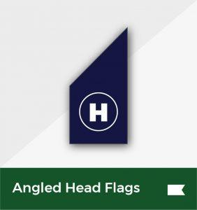 Angled head flags environmentally friendly
